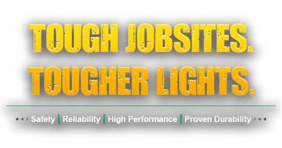 Tough Jobsites, Tougher Lights, kick-it tough, led safety lights, safety, reliability, high performance, proven durability, portable led work lights, western technology, lights
