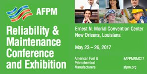 American Fuel & Petro Chemical Manufacturers, 2017 RELIABILITY & MAINTENANCE CONFERENCE AND EXHIBITION, expo, convention, 2017